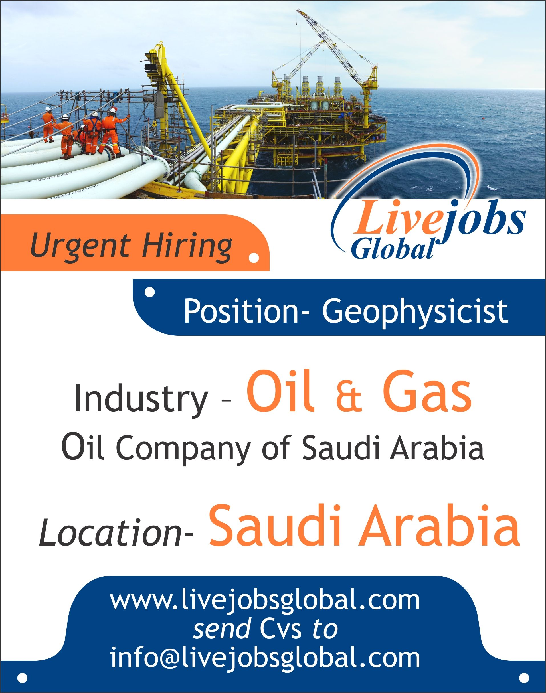 Urgent Hiring for leading Oil and Gas company of Saudi