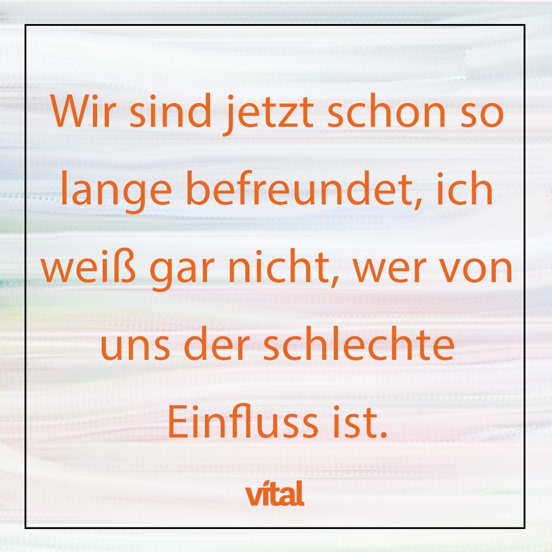 Vital Spruche Freundschaft Lustig Spruche Uber Freundschaft Und
