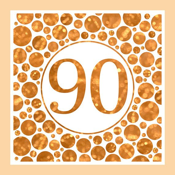 Ninety In Gold - 90th Birthday Party Or Anniversary by Ornaart, $50.00