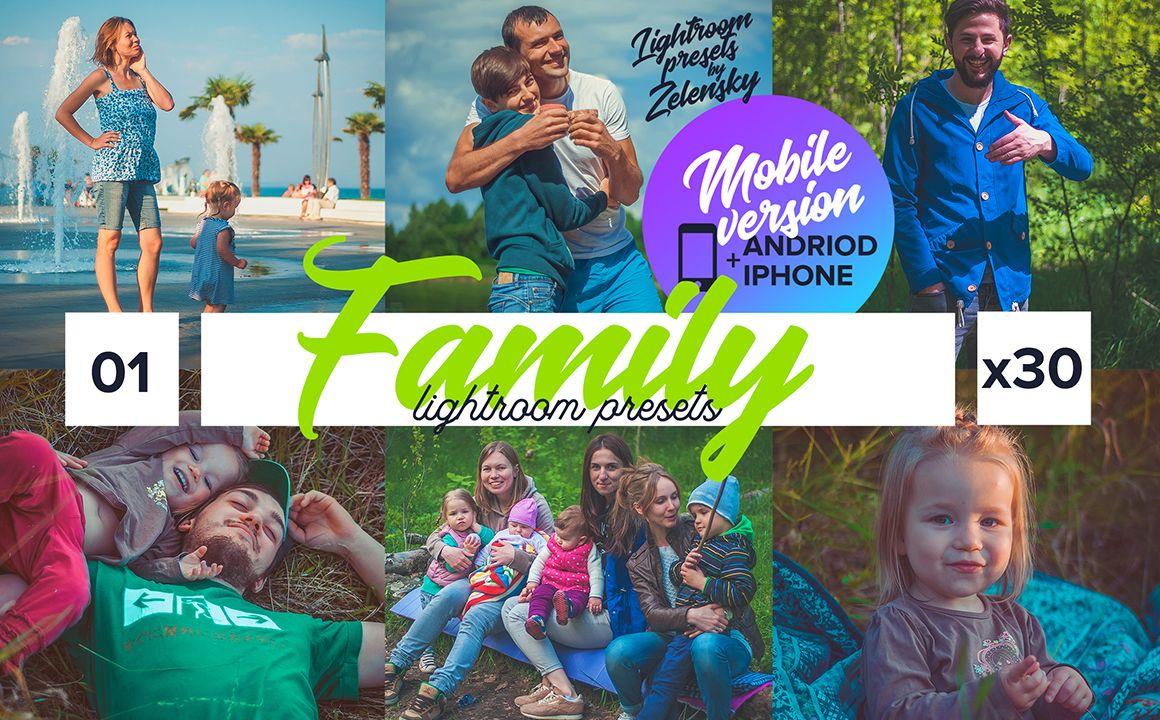 Family Mobile Lightroom Presets by Zelensky Lightroom