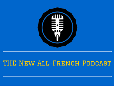 The 1st Episode of the New All-French Podcast th