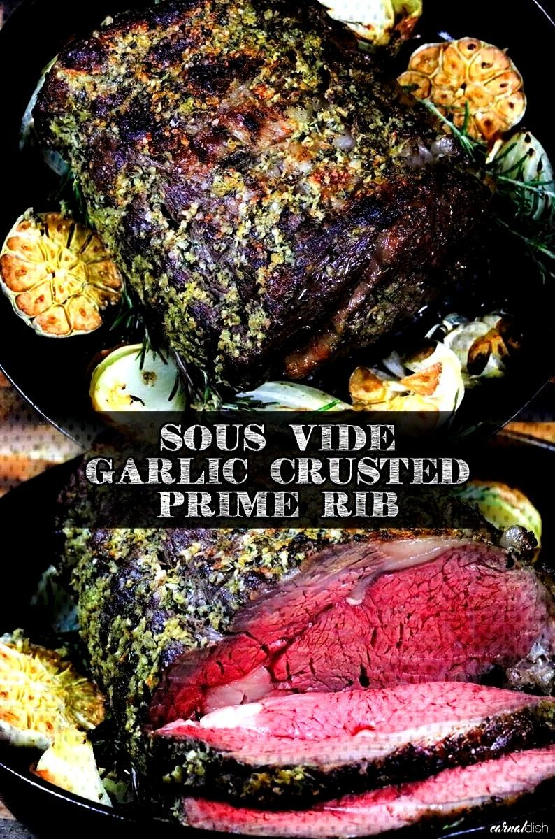 to sous vide an incredibly juicy and succulent garlic crusted prime rib roast. Easy, delicious and