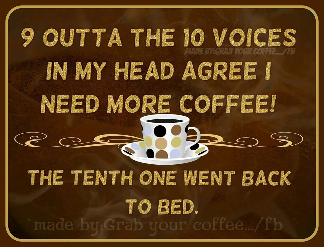 I Need More Coffee coffee morning good morning morning