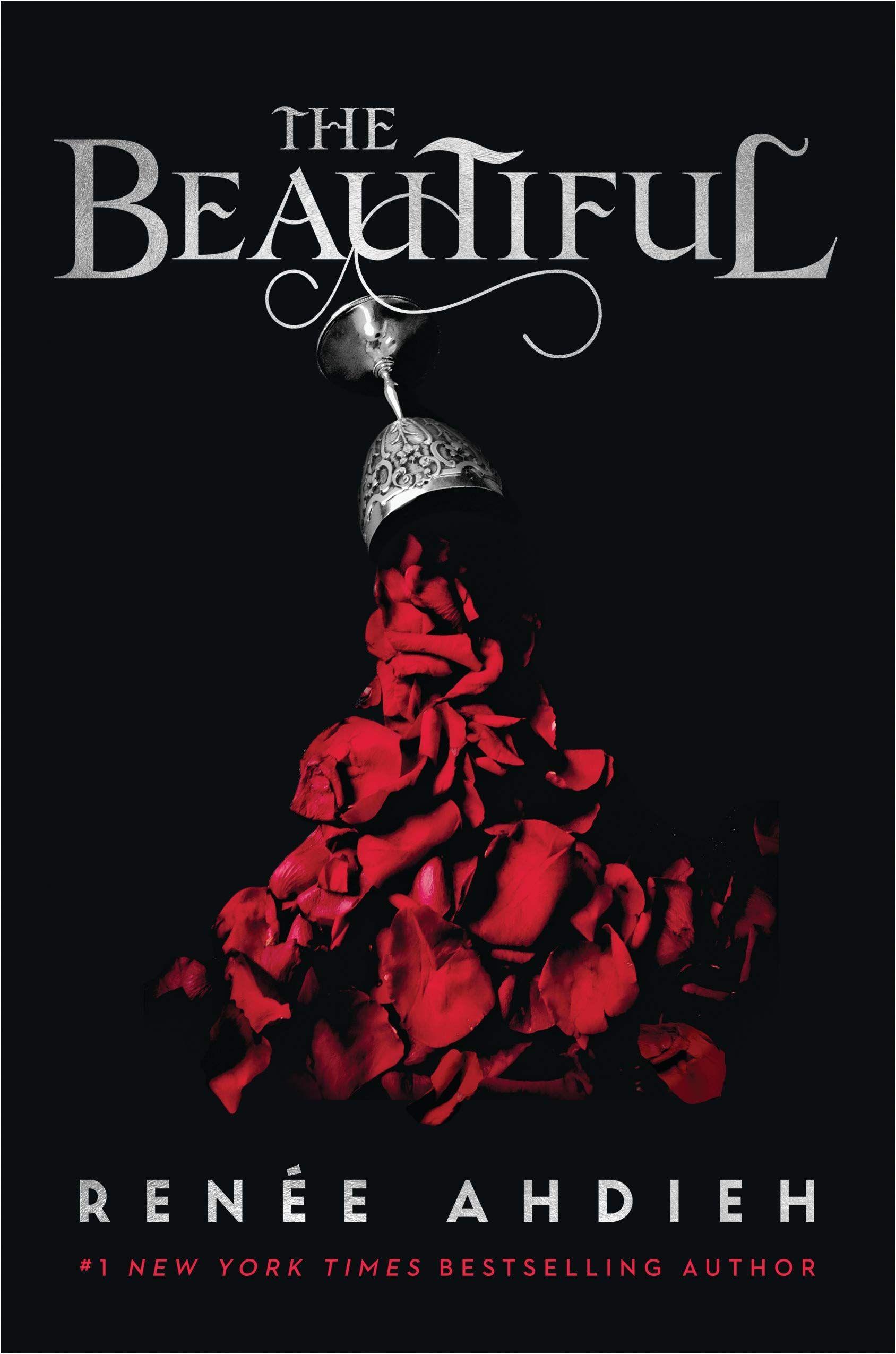 The Beautiful By Renee Ahdieh Renee Ahdieh Vampire Books
