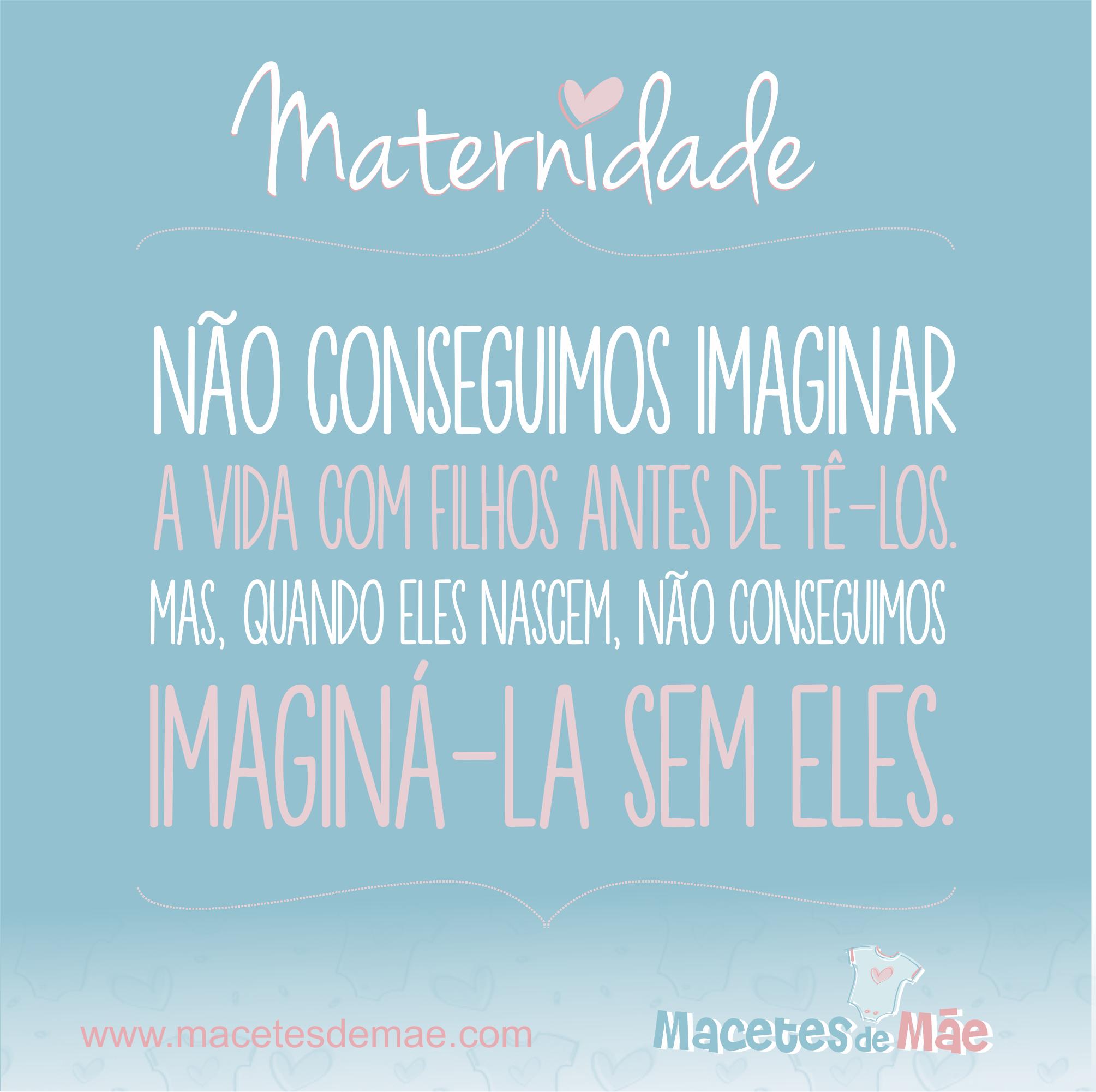 Frases De Maternidade Frases De Mãe Niño Motherhood Wisdom Y Baby