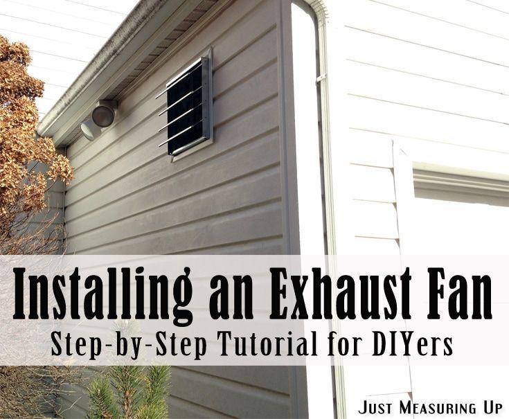 How To Install An Exhaust Fan Garage Ventilation Exhaust Fan