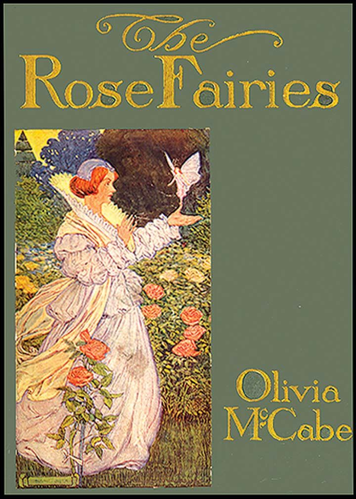 First Illustrated Book Cover : The rose fairies by olivia mccabe illustrated hope
