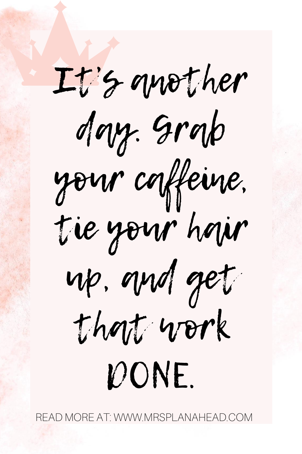 Working From Home Inspiring Quotes Work Quotes Inspirational Working Mom Quotes Inspirational Quotes
