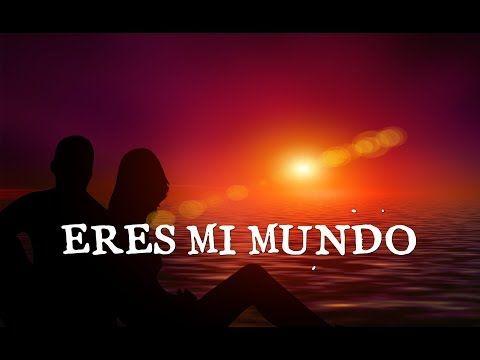 Eres Mi Amor El Video Romantico Mas Bonito Del Mundo Te Amara