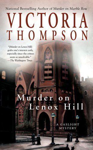 Murder on Lenox Hill (Gaslight Mystery) by Victoria Thompson