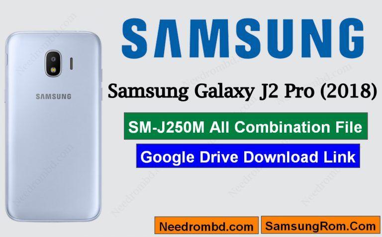 Samsung J2 Pro [SM-J250M] Combination File Collection