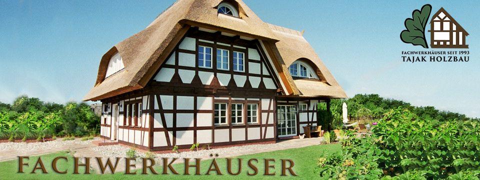 Fachwerkhaus bauen Fachwerkhäuser Tajak Holzbau