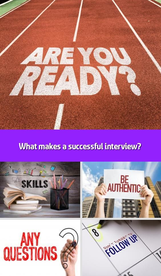 What makes a successful interview? The hours spent