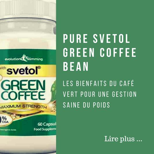Pure Svetol Green Coffee Bean 50 CGA, à l'extrait du café