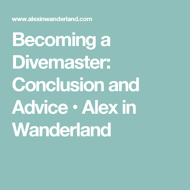 Becoming A Divemaster Conclusion And Advice Scuba Life Padi