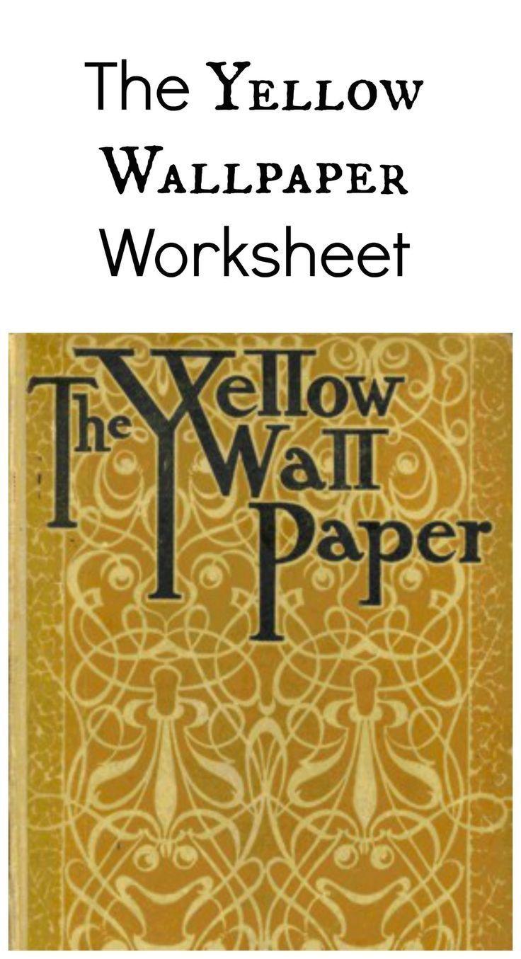 The Yellow Wallpaper Reading Questions Yellow Wallpaper Wallpaper High School Short Stories