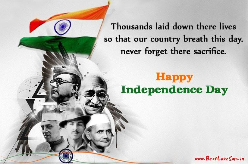 Happy Indian Independence Day Quotes With Images In English India Indian Independence Day Quotes Happy Independence Day Quotes Indian Independence Day Quotes