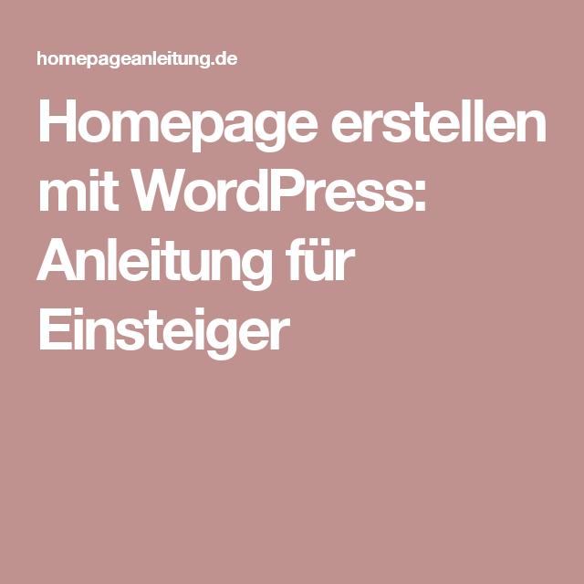 homepage erstellen mit wordpress anleitung f r einsteiger wordpress wordpress homepage. Black Bedroom Furniture Sets. Home Design Ideas