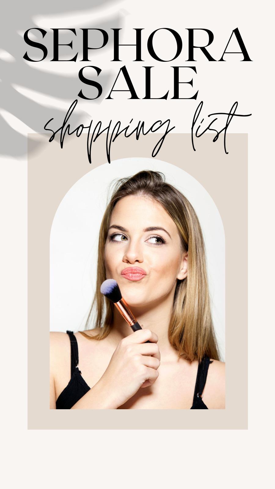 Sephora Sale Shopping List