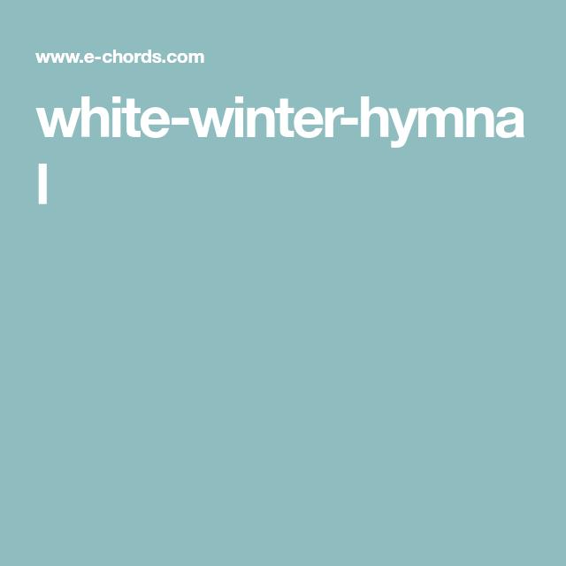 White Winter Hymnal Guitar Pinterest