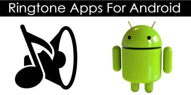 Top 10 Best Ringtone Apps For Android 2020