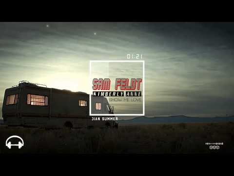 Sam Feldt ft  Kimberly Anne - Show Me Love (EDX's Indian