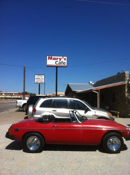 """The Famous Mary's Cafe in Strawn, Texas. Best Chicken Fried Steak in Texas. Stopped by on a road trip I took in """"Little Red"""" my 1977 MGB."""