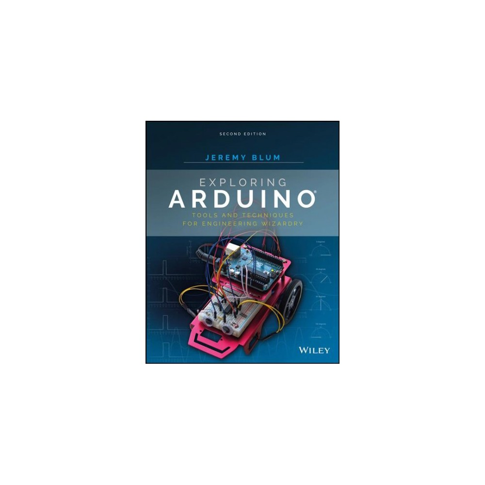 exploring arduino tools and techniques for engineering wizardry