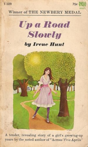 Up A Road Slowly By Irene Hunt 1966 186 Pages Vintage Teen