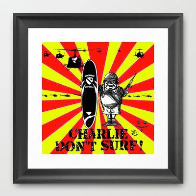 Charlie Don't Surf! Framed Art Print by Tweedle Guns - $33.00