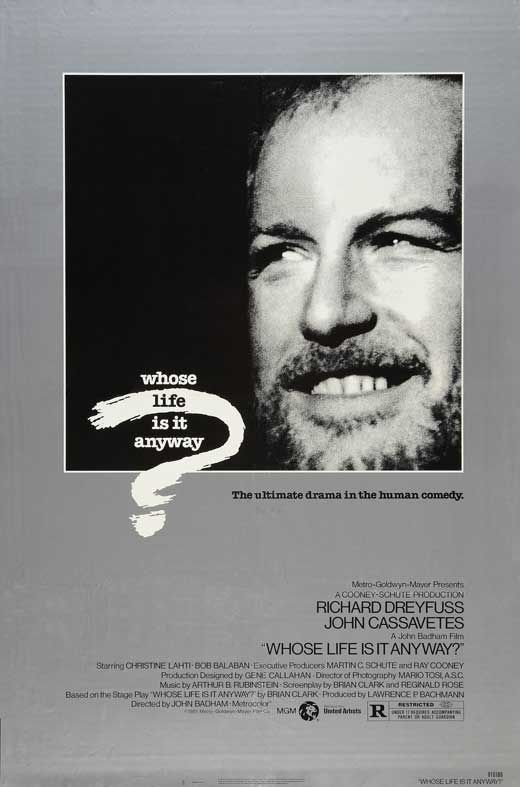 Help In Creating Business Plan Whose Life Is It Anyway  Stars Richard Dreyfuss John Cassavetes  Christine Lahti Bob Balaban Kenneth Mcmillan  Director John Badham How To Write An Essay Proposal Example also Essays On The Yellow Wallpaper Whose Life Is It Anyway  Stars Richard Dreyfuss John  Ethics Writing Help