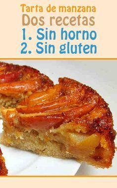 Tarta De Manzana Dos Recetas Sin Horno Y Sin Gluten Recetas Para Cocinar Postres Saludables Postres De Manzana