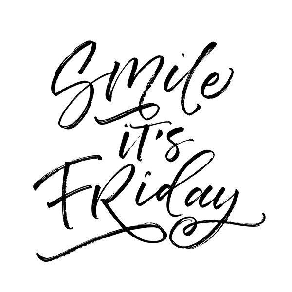 TGIF.  There is no reason you shouldn't be smiling.