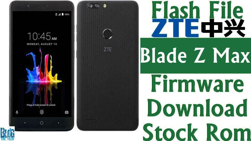 Flash File] ZTE Blade Z Max Z982 Firmware Download [Stock