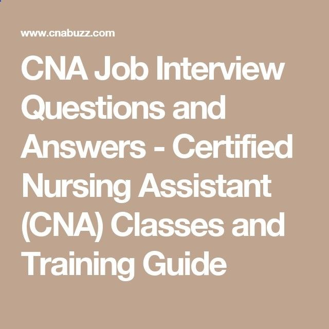 CNA Job Interview Questions and Answers - Certified Nursing