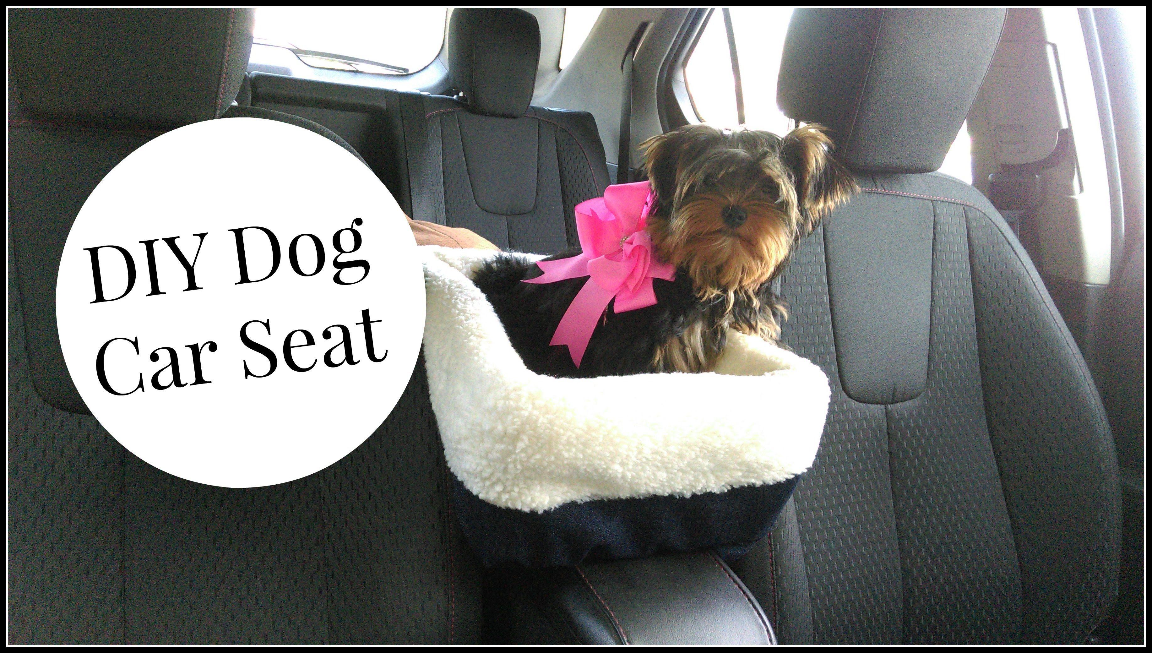 Diy Dog Car Seat Tutorial Diy Dog Stuff Dog Car Seats Dog Car