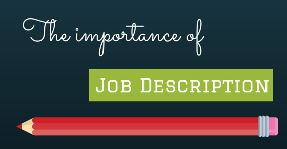 Importance Of Job Description And Specification In Recruitment
