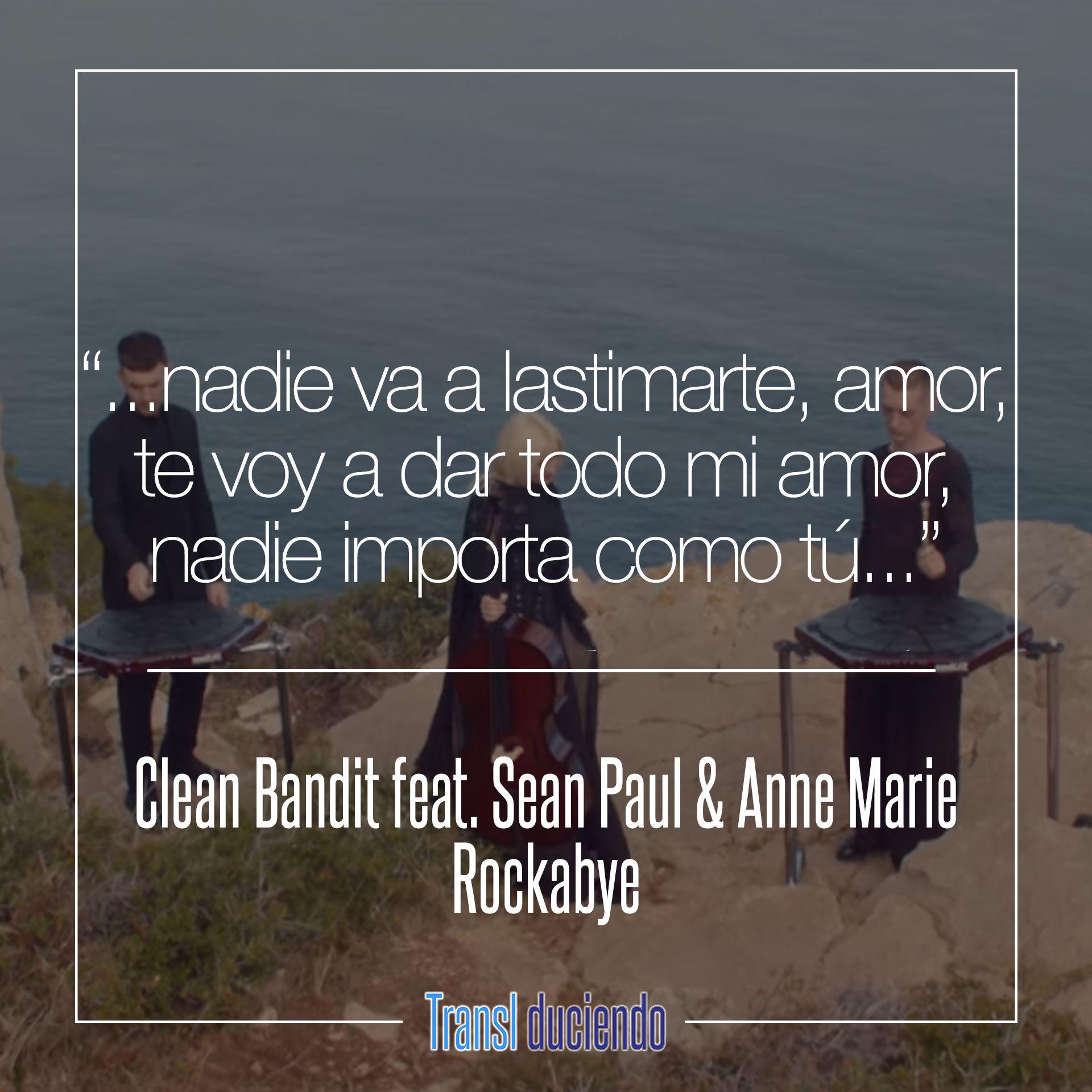 Canción traducida: #CleanBandit feat. #SeanPaul #AnneMarie ...
