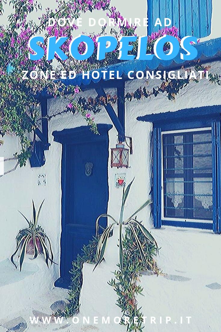 Dove dormire a Skopelos: le zone migliori e gli hotel ...