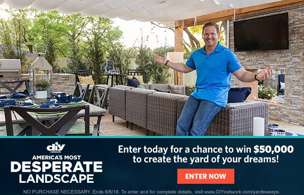 America's Most Desperate Landscape Sweepstakes - Enter for your chance to  win $50,000 cash to trick out your yard for summer! - America's Most Desperate Landscape Sweepstakes - Enter For Your