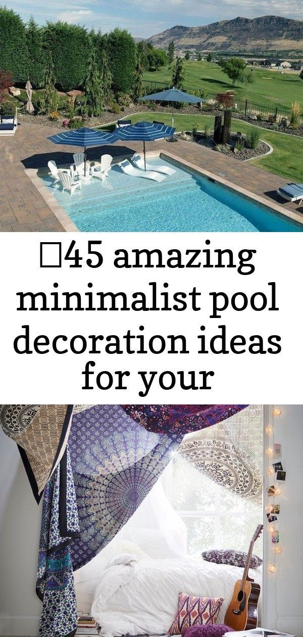 ✔45 amazing minimalist pool decoration ideas for your backyard 9 8 #summerhomeorganization 45 Amazing Minimalist Pool Decoration Ideas For Your Backyard #minimalistpool #backyardideas #backyard | Justaddblog.com Printed Tapestries Drape your dorm. An easy way to add design to your home-away-from-home, this tapestry hangs from the wall to showcase your style. 48 Inspiring Indoor Pools Design Ideas Summer Storage Hacks for Home Organization | Brit + Co #summerhomeorganization