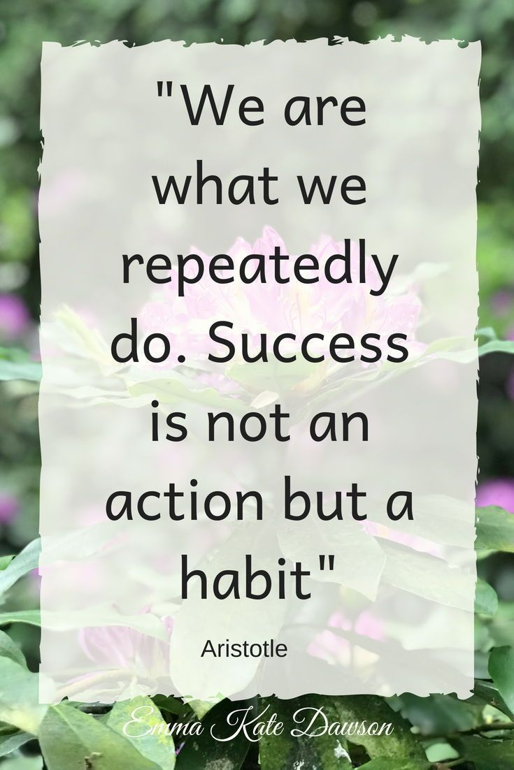 How to make success a habit. words of wisdom, motivational ...