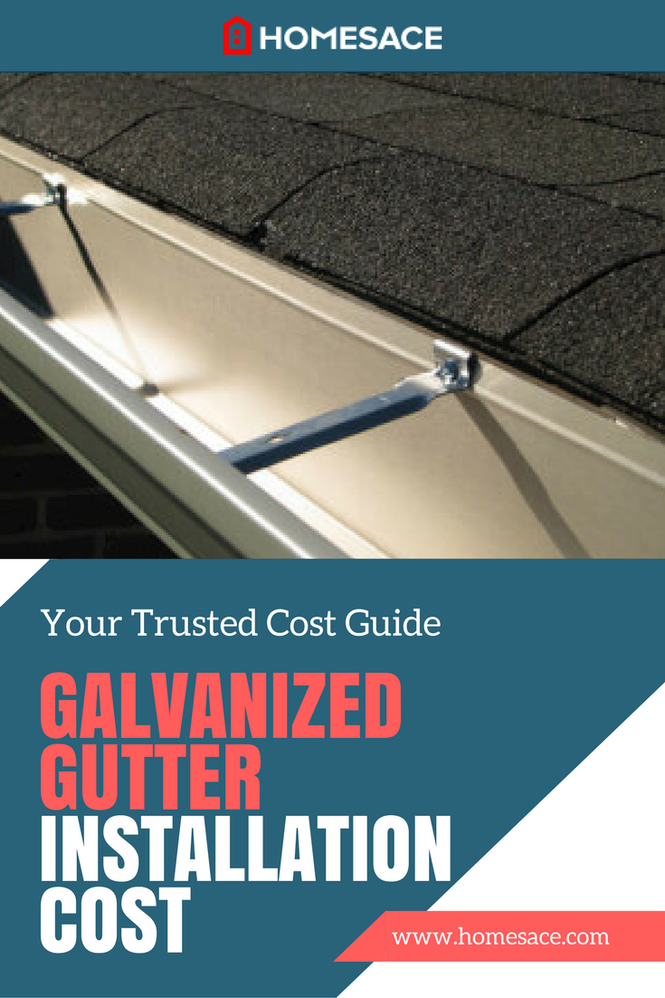 We Discuss What Will Determine The Cost To Install Galvanized Gutters Get The Accurate Cost Estimates For Yo Galvanized Gutters How To Install Gutters Gutters