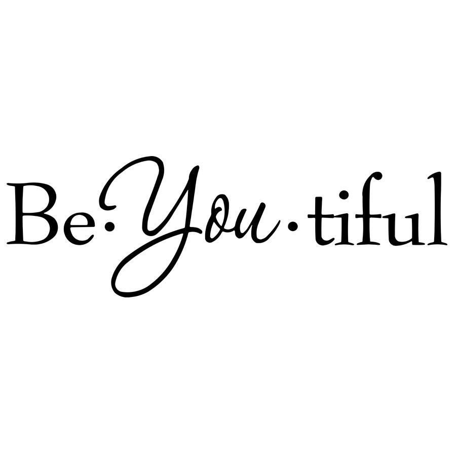 Be-You-Tiful Vinyl Wall Quotes Decal - 13\H X 36\W