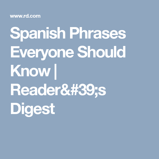 8 Spanish Phrases Everyone Should Know How To Use Dental Care Dental True Stories