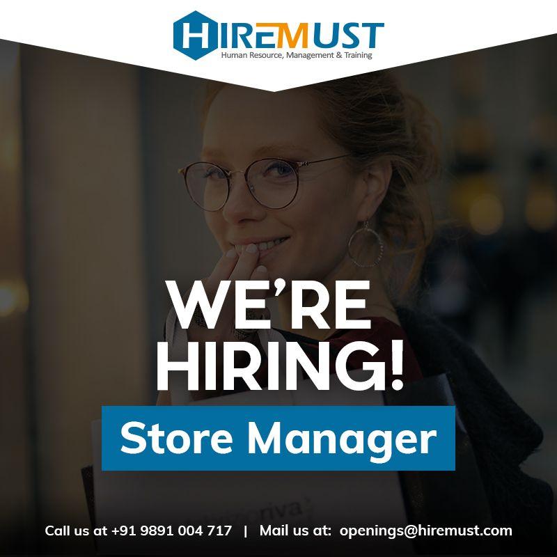 Hiring Store Manager Location Pitampura Salary 15000 to