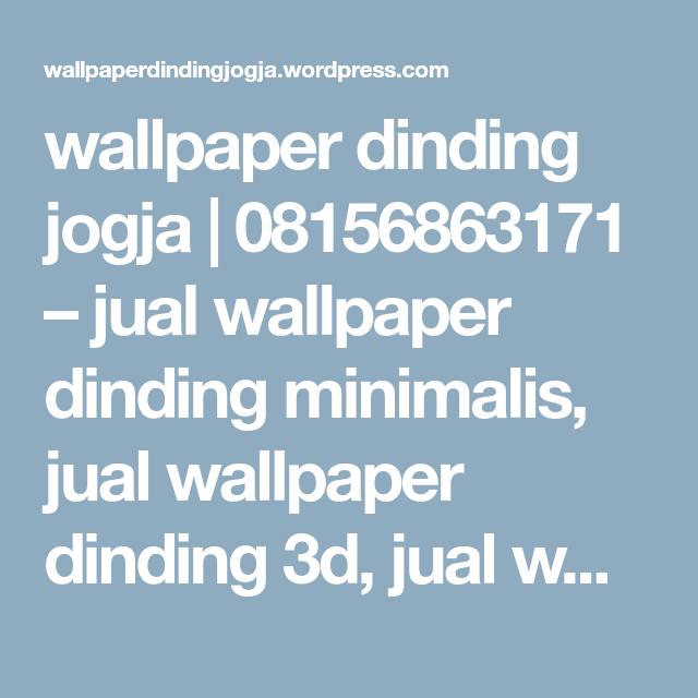 Wallpaper Dinding Jogja 08156863171 Jual Wallpaper