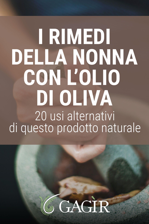 Allergia Rimedi Della Nonna i rimedi della nonna con l'olio di oliva nel 2020   rimedi