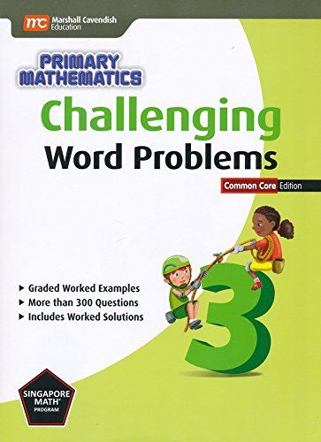 challenging word problems for primary mathematics 3 not common rh pinterest com 4th Grade Math Pacing Guide 4th Grade Math Pacing Guide