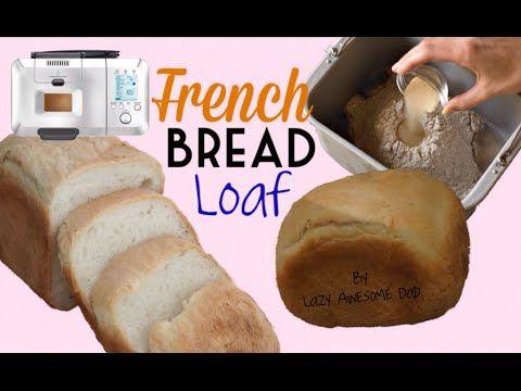 Simple Crusty French Bread Loaf Recipe Breadmaker Machine Breville Custo Bread Maker Recipes Loaf Bread Loaf Recipes